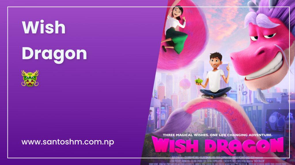 Wish Dragon – 5/5 ⭐️